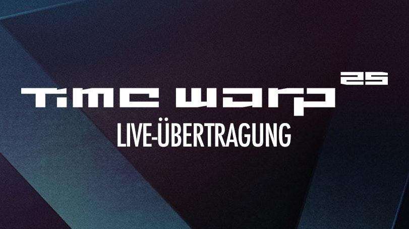 Time Warp Liveübertragung